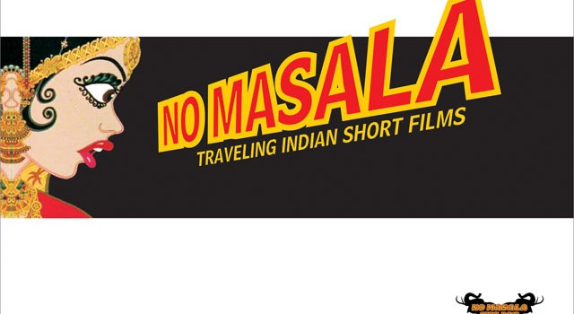 Best of No Masala – Traveling Indian Short Films