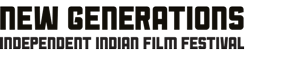 New Generations – Independent Indian Filmfestival